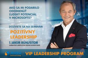 POZITÍVNY LEADERSHIP s Janom Mühlfeitom, bývalým prezidentom Microsoft Europe (2-dňový intenzívny tréning)